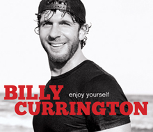 Billy Currington Enjoy Yourself CD Package